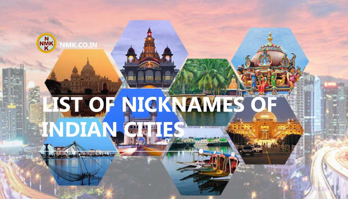 List of nicknames of Indian Cities - Complete List ...